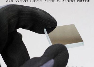 λ/4 Wave Glass First Surface Mirror